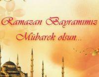 Ramazan Bayramımız Kutlu Olsun.